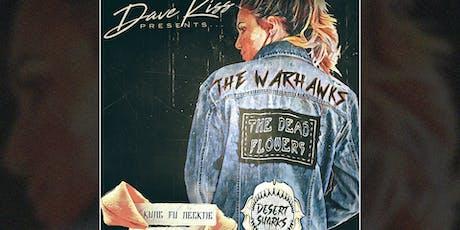 The Warhawks ~ The Dead Flowers ~ Desert Sharks
