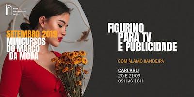Minicursos do Marco da Moda (SET. 2019 - CARUARU) - Figurino Para TV e Publicidade