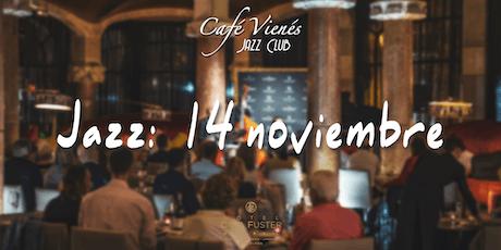 Música Jazz en directo: 14 noviembre 2019 entradas