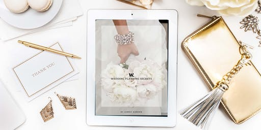 Wedding Planning Secrets - A Master Class for Brides Planning Their Own Wedding