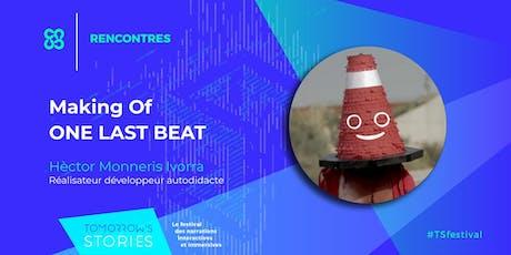 Making Of de One Last Beat | TS Festival billets
