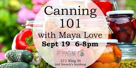 Canning 101 with Maya Love tickets