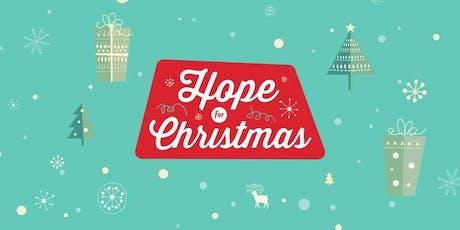 Hope For Christmas December 14, 2019 Holly Springs Baptist Volunteers tickets