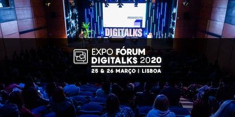 Expo Fórum Digitalks 2020 - Lisboa bilhetes