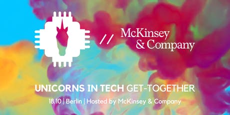 Get-Together: UNICORNS IN TECH meets McKinsey & Company Tickets