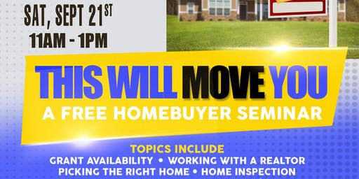 This will MOVE You: A FREE Homebuyer Seminar