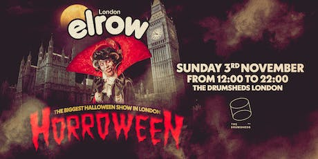 elrow London - Horroween at The Drumsheds tickets