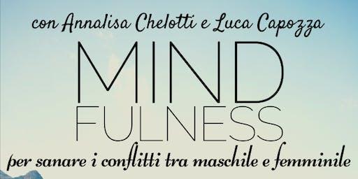 Mindfulness per integrare il Maschile e il Femminile • Serata introduttiva
