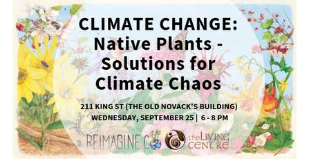Climate Change: Native Plants - Solutions for Climate Chaos tickets