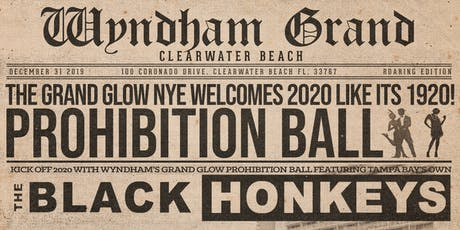 Grand Glow's NYE Prohibition Ball tickets