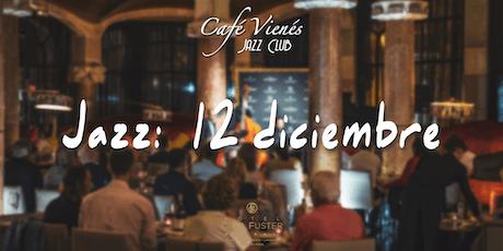 Música Jazz en directo: 12 diciembre 2019 entradas