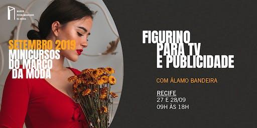 Minicursos do Marco da Moda (SET. 2019 - RECIFE) - Figurino Para TV e Publicidade