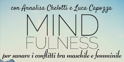 Mindfulness per integrare il Maschile e il Femminile • Laboratorio
