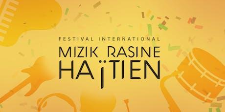 FESTIVAL INTERNATIONAL MIZIK HAITIEN tickets