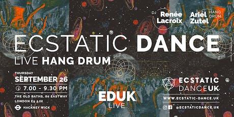 EDUK Live - Ecstatic Dance w. Live Hang Drum tickets