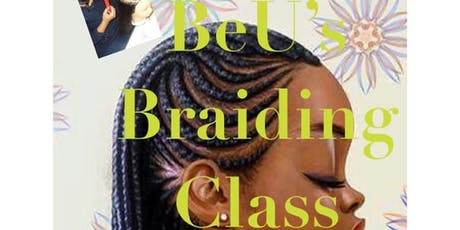 BeU's Braiding Class 101 tickets