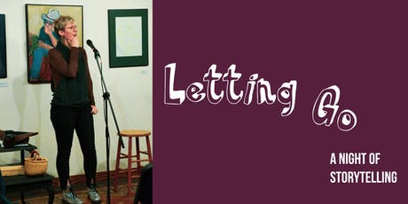 Tell Me A Story: Letting Go tickets