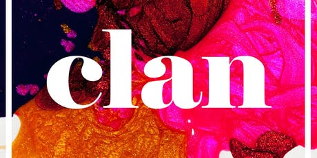 Clan: A get-together for creative folk | September: Back to School tickets