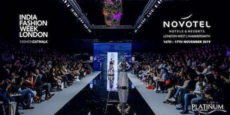 India Fashion Week London Catwalk Tickets  tickets