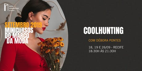 Minicursos do Marco da Moda (SET. 2019 - RECIFE) - Coolhunting ingressos