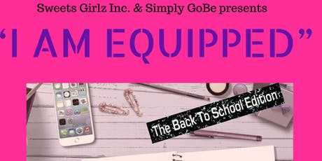 """I Am Equipped"" Back to School Edition tickets"