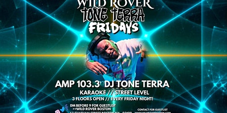TONE TERRA FRIDAYS @ The Wild Rover Boston tickets