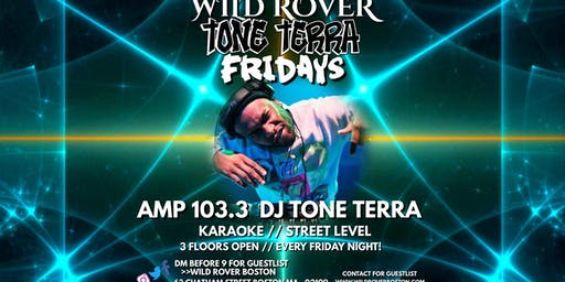 TONE TERRA FRIDAYS @ The Wild Rover Boston