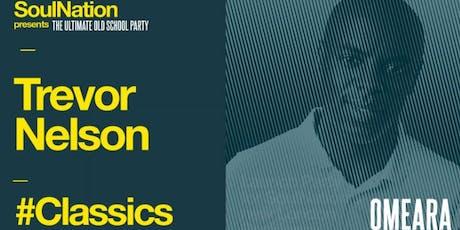 Trevor Nelson's Classics tickets