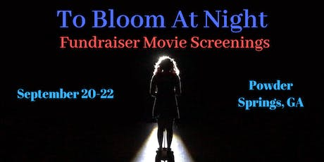 To Bloom at Night- Fundraiser Screenings tickets
