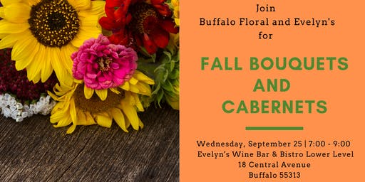 Fall Bouquets and Cabernets