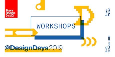 Workshops @ Brera Design Days 2019 biglietti