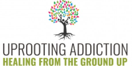 Uprooting Addiction Documentary- The Role of Trauma in Addiction tickets