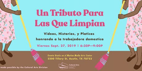 Un Tributo Para Las Que Limpian /A Tribute for Domestic Workers tickets
