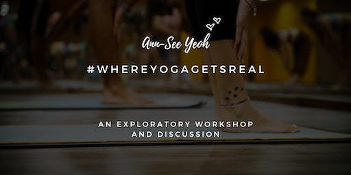 #WhereYogaGetsReal with Ann-See Yeoh