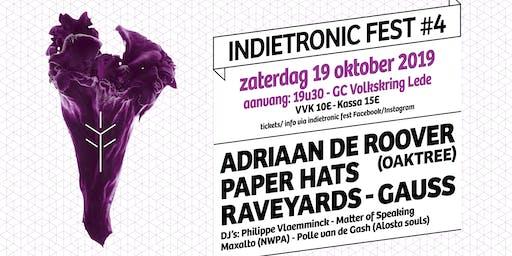INDIETRONIC FEST #4   GAUSS-RAVEYARDS-PAPER HATS-ADRIAAN DE ROOVER