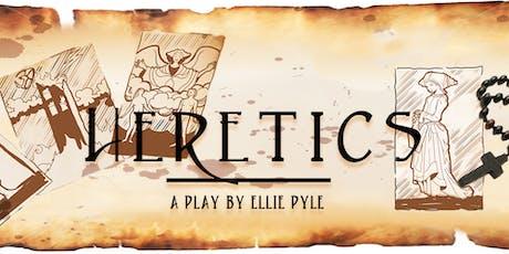 Heretics (Bespoke Plays) tickets