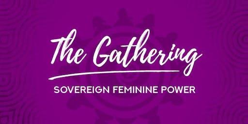 The Gathering: Sovereign Feminine Power