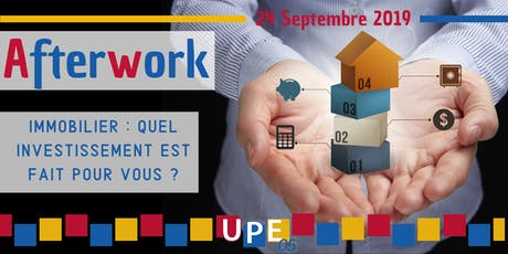 Afterwork | Immobilier : Quel investissement est fait pour vous ? billets