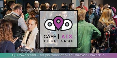 Café Freelance Aix-en-Provence #3 billets