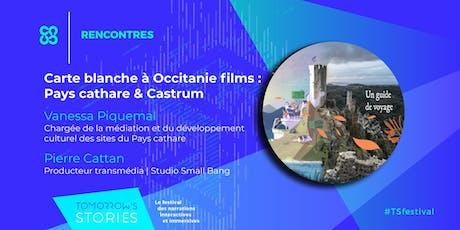 Carte blanche à Occitanie films : Pays cathare et Castrum | TS Festival billets