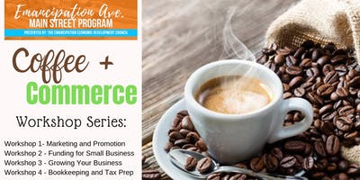 Emancipation Avenue Main Street Coffee + Commerce: Marketing and Promotion
