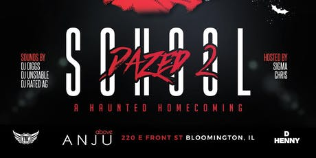 School Dazed 2:A Haunted Homecoming Party tickets