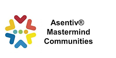 Asentiv Mastermind Communities in Milton Keynes and Northampton tickets