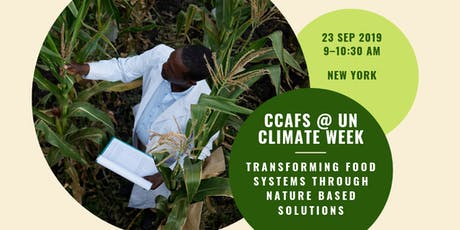CCAFS @ UN Climate Week NYC | Nature's Climate Hub: Transforming Food Systems through Nature Based Solutions tickets