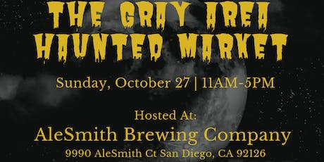 Gray Area Haunted Market tickets