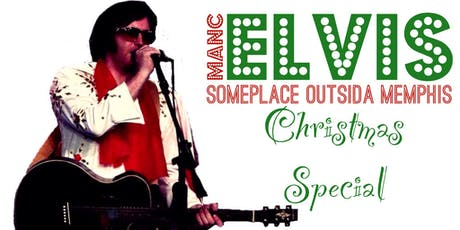Someplace Outsida Memphis - Manchester Christmas special tickets
