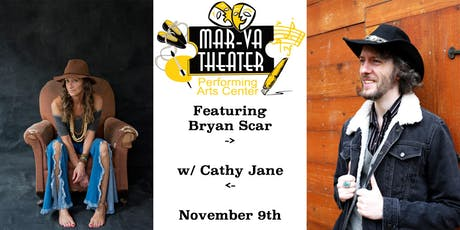 Bryan Scar w/ Cathy Jane at the MAR-VA Theater! tickets