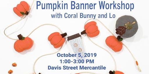 Fall Felt Pumpkin Banner Workshop
