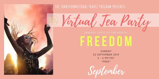 Virtual Tea Party, September 2019 // FREEDOM