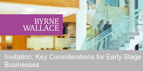 Key Considerations for Early Stage Businesses tickets